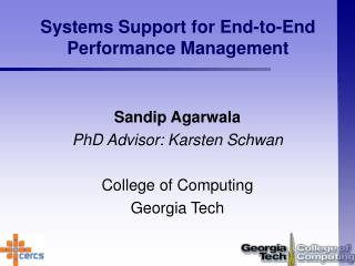 Systems Support for End-to-End Performance Management
