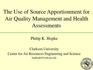 The Use of Source Apportionment for Air Quality Management and Health Assessments