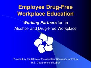 Employee Drug-Free Workplace Education