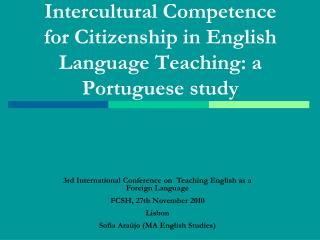Intercultural Competence for Citizenship in English Language Teaching: a Portuguese study