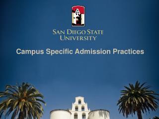 Campus Specific Admission Practices