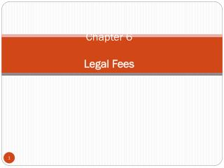 Chapter 6 Legal Fees