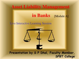 Presentation by S P Dhal, Faculty Member, SPBT College