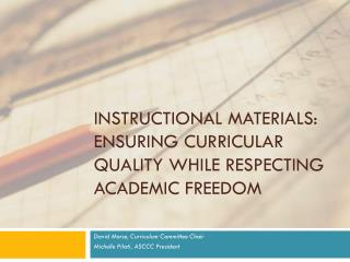 INSTRUCTIONAL MATERIALS:  ENSURING CURRICULAR QUALITY WHILE RESPECTING ACADEMIC FREEDOM