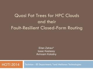 Q uasi Fat Trees for HPC Clouds and t heir Fault-Resilient Closed-Form Routing