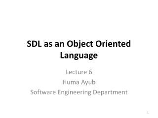 SDL as  an Object Oriented Language