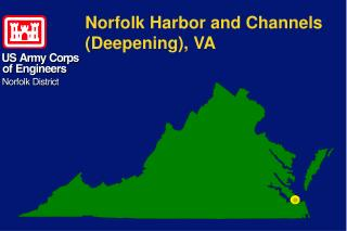 Norfolk Harbor and Channels (Deepening), VA
