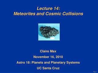 Lecture 14: Meteorites and Cosmic Collisions