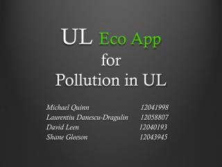 UL Eco App for Pollution in UL