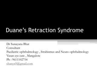 Duane's Retraction Syndrome