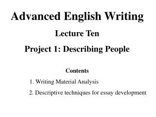 Advanced English Writing Lecture Ten Project 1: Describing People Contents