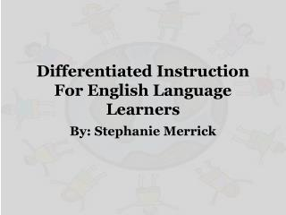 Differentiated Instruction For English Language Learners