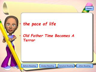 the pace of life Old Father Time Becomes A Terror