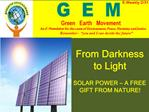 From Darkness to Light   SOLAR POWER   A FREE GIFT FROM NATURE
