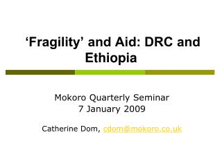 'Fragility' and Aid: DRC and Ethiopia