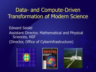Data- and Compute-Driven  Transformation of Modern Science