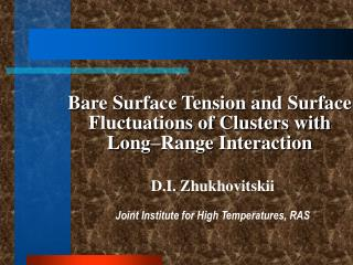 Bare Surface Tension and Surface Fluctuations of Clusters with Long–Range Interaction