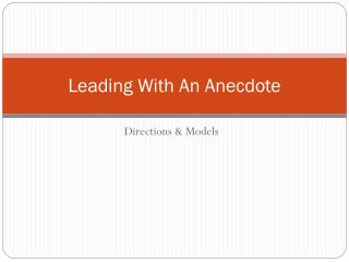 Leading With An Anecdote