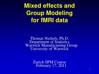 Mixed effects and  Group Modeling for fMRI data