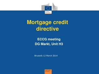Mortgage credit directive