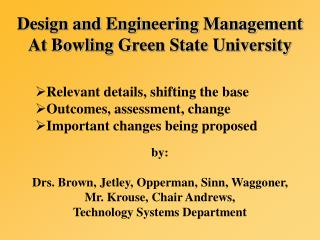 Design and Engineering Management  At Bowling Green State University