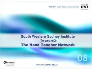 South Western Sydney Institute  presents The Head Teacher Network