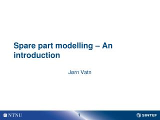 Spare part  modelling  – An  introduction