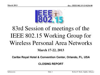 83rd Session of meetings of the IEEE 802.15 Working Group for Wireless Personal Area Networks