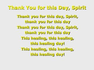 Thank You for this Day, Spirit