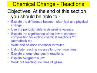 Chemical Change - Reactions