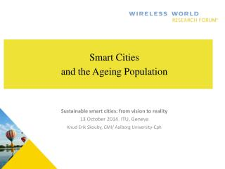 Smart Cities  and the Ageing  Population Sustainable smart cities: from vision to reality