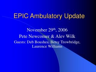 EPIC Ambulatory Update