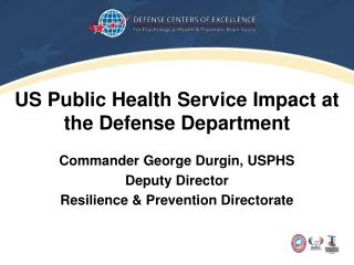 US Public Health Service Impact at the Defense Department