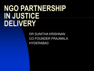 NGO PARTNERSHIP IN JUSTICE DELIVERY