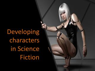 Developing characters in Science Fiction