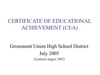 CERTIFICATE OF EDUCATIONAL ACHIEVEMENT (CEA)