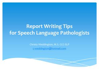 Report Writing Tips for Speech Language Pathologists