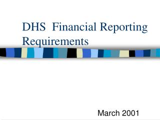 DHS  Financial Reporting Requirements