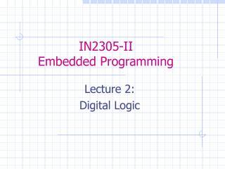 IN2305-II Embedded Programming