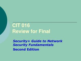 CIT 016 Review for Final