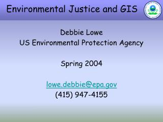 Environmental Justice and GIS