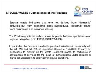 SPECIAL WASTE : Competence of the Province
