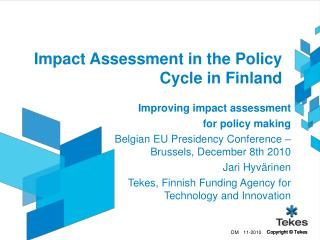 Impact Assessment in the Policy Cycle in Finland