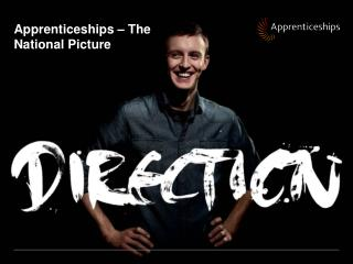 Apprenticeships – The National Picture