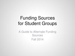 Funding Sources  for Student Groups