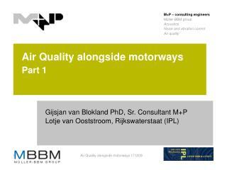 Air Quality alongside motorways Part 1