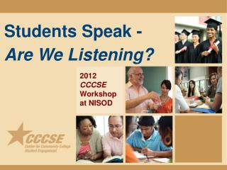 Students Speak -   Are We Listening?