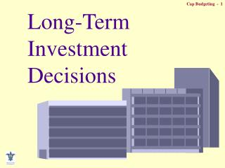 Long-Term Investment Decisions