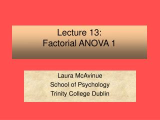 Lecture 13: Factorial ANOVA 1