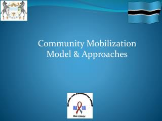 Community Mobilization Model & Approaches